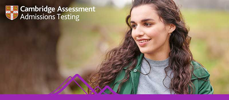 Cambridge Assessment Admissions Testing banner with student