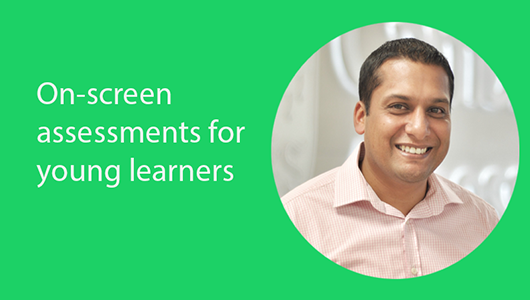 On-screen assessments for young learners